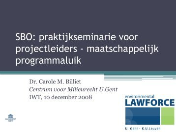SBO praktijkseminarie: presentatie door Dr. Carola Billiet (U ... - IWT