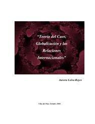 """""""Teoría del Caos, Globalización y las Relaciones Internacionales"""""""