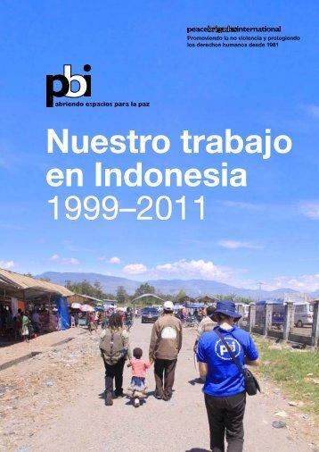 Nuestro trabajo en Indonesia 1999–2011 (pdf 1.4 - Peace Brigades ...