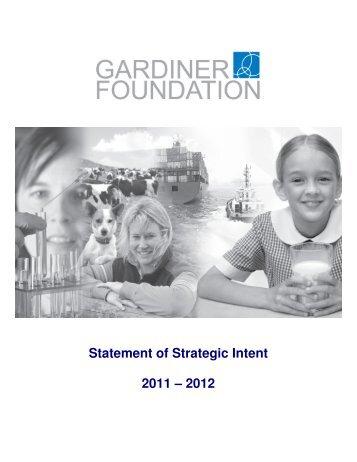 Statement of Strategic Intent 2011 – 2012 - Gardiner Foundation