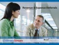 Revenue & Expense Deferrals - Binary Stream