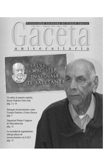 Un adiós al maestro emérito, doctor Federico Ferro Gay pág. 2 y 16 ...