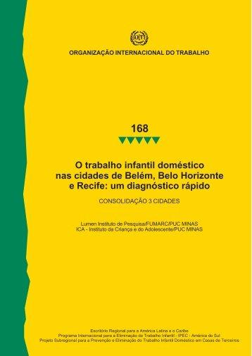 O trabalho infantil doméstico nas cidades de Belém, Belo Horizonte ...