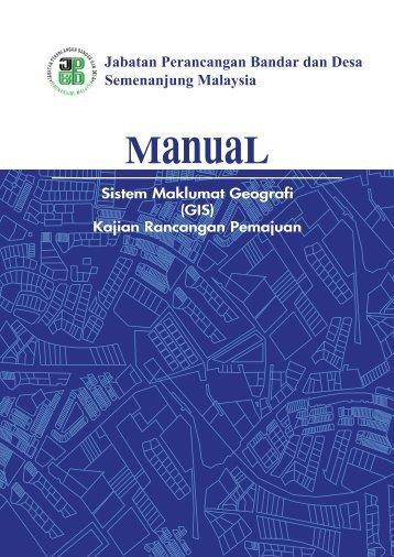 Manual Sistem Maklumat Geografi (GIS) Kajian Rancangan ... - JPBD