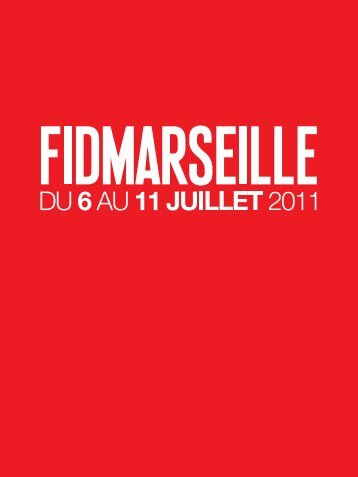 FID Marseille 2011 - Festival international du documentaire de ...