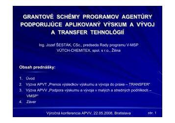 grantové schémy programov agentúry podporujúce aplikovaný ...
