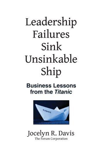 Leadership Failures Sink Unsinkable Ship - Forum Corporation