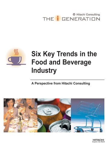 Six Key Trends in the Food and Beverage - Hitachi Consulting