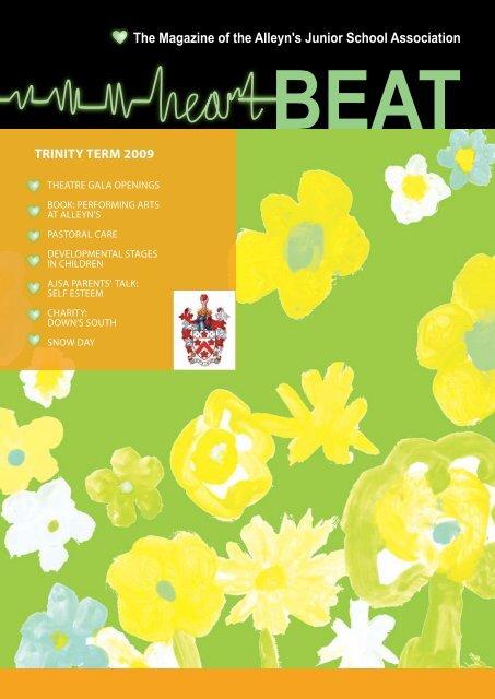 The Magazine of the Alleyn's Junior School Association