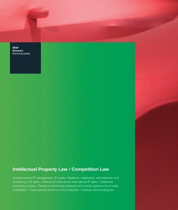 Intellectual Property Law / Competition Law - SKW Schwarz