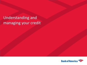 Rebuilding Your Credit - Agent Resource Center - Bank of America