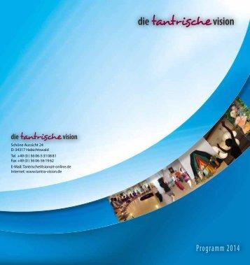 2014 - Institut für die Tantrische Vision e.V.