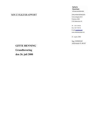 SØULYKKESRAPPORT GITTE HENNING Grundberøring den 26 ...