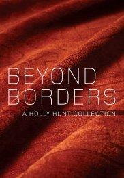 Beyond Borders - Holly Hunt
