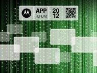 APPFORUM Americas 2012 - Motorola Solutions LaunchPad ...