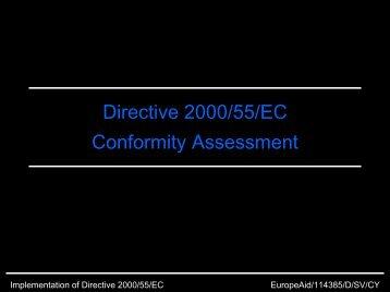 Directive 2000/55/EC Conformity Assessment