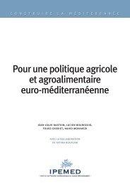 Pour une politique agricole et agroalimentaire euro ... - IPEMED