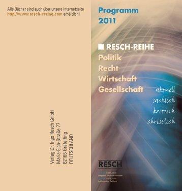 Programm 2011 RESCH-REIHE Politik Recht ... - Resch-Verlag