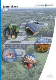 Jaarstukken 2011 (5724 kB) - Provincie Drenthe