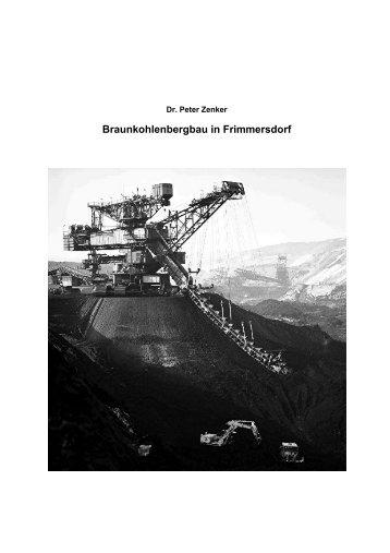 Braunkohlenbergbau in Frimmersdorf, Langfassung - Dr. Peter Zenker