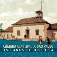 câmara municipal de são paulo: 450 anos de história - Governo do ...