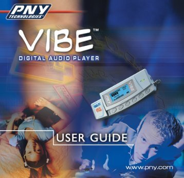 Vibe® Digital Audio Player Installation Guide - PNY