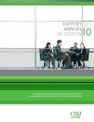 Télécharger le PDF (2.34 mo )Rapport annuel de gestion 2010 - CSST