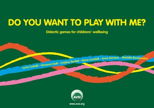 Do you want to play with me: Didatic games for ... - AVSI-USA