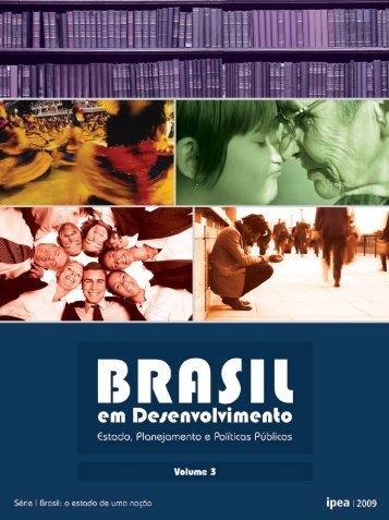 Brasil em Desenvolvimento: Estado, Planejamento e Políticas - Ipea