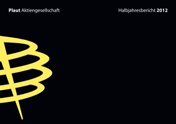 Halbjahresbericht 2012 - Plaut International Management Consulting