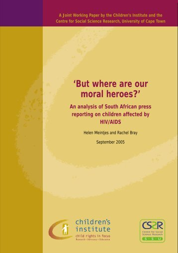 'But where are our moral heroes?' An analysis - Children's Institute