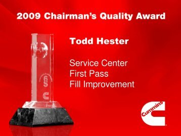 Todd Hester Service Center First Pass Fill Improvement - Cummins