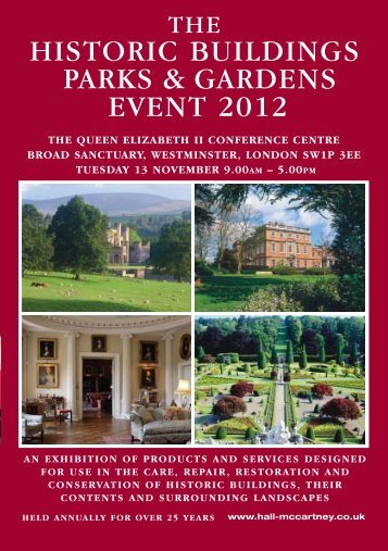 The historic buildings parks & gardens event 2012 - Hall-McCartney ...