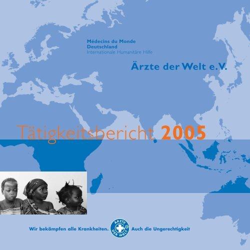 Tätigkeitsbericht 2005 - Ärzte der Welt e.V.