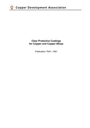 Pub 41 Clear Protective Coatings for Copper and Copper Alloys