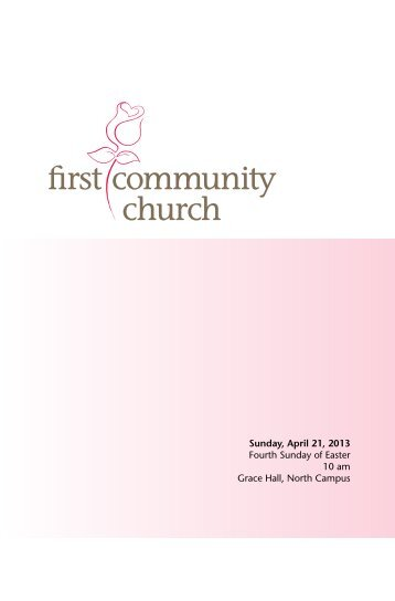 Sunday, April 21, 2013 Fourth Sunday of Easter 10 am Grace Hall ...
