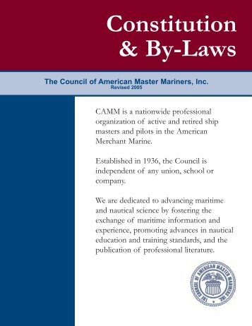 Constitution & By-Laws The Council of American Master Mariners, Inc.