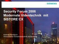 Modernste Videotechnik mit SISTORE CX - Security-Forum