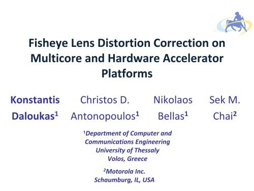 Fisheye Lens Distortion Correction on Multicore and     - IPDPS