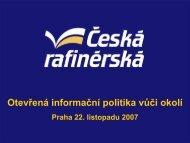 Otevřená informační politika vůči okolí - Česká rafinérská, as