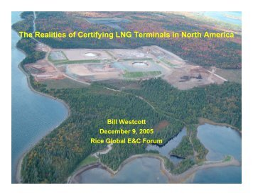 The Realities of Certifying LNG Terminals in North America - the ...
