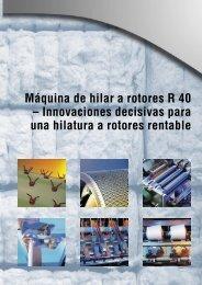 Máquina de hilar a rotores R 40 – Innovaciones decisivas ... - Rieter