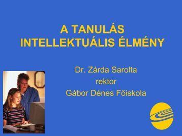 Dr. Zárda Sarolta: A tanulás intellektuális élmény (PDF, 1.03 MB)