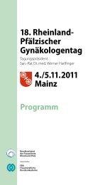 4. / 5.11.2011 Mainz 18. Rheinland- Pfälzischer Gynäkologentag