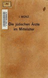 Die jüdischen Ärzte im Mittelalter, ein Beitrag zur Kulturgeschichte ...