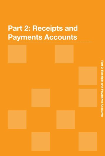 Part 2: receipts and payments accounts - oscr - Office of the Scottish ...