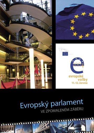 Evropský parlament ve zpomaleném záběru