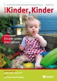Ausgabe 1 2012 - DGUV Kinder, Kinder