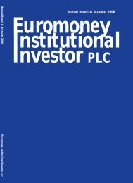 Annual Report & Accounts 2006 - Euromoney Institutional Investor ...