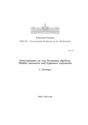 Preprintreihe Determinants on von Neumann algebras, Mahler ...